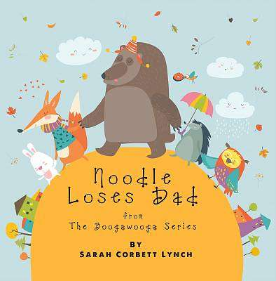 Cover of Noodle Loses Dad - Sarah Corbett Lynch - 9781916282407