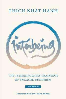 Cover of Interbeing: The 14 Mindfulness Trainings of Engaged Buddhism - Thich Nhat Hanh - 9781946764201