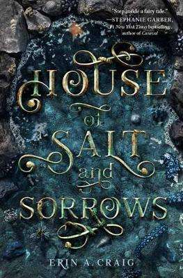 Cover of House of Salt and Sorrows - Erin A. Craig - 9781984831958