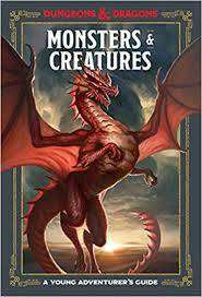Cover of Monsters and Creatures: An Adventurer's Guide - Dungeons and Dragons - 9781984856401