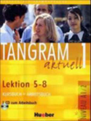 Cover of TANGRAM AKTUELL 1 : LEKTION 5-8 - 9783190018024
