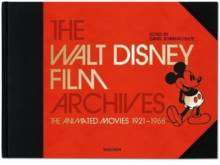 Cover of The Walt Disney Film Archives: The Animated Movies 1921-1968 - Taschen Publishing - 9783836552912