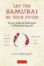 Cover of Let the Samurai Be Your Guide - Lori Tsugawa Whaley - 9784805315385
