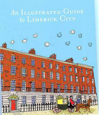 Cover of An Illustrated Guide to Limerick City - Nesta Fitzgerald - 9786100000935