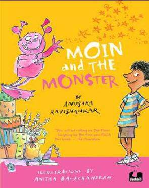 Cover of Moin and the Monster - Anushka Ravishankar - 9789381626900