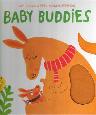 Cover of My Touch and Feel: Baby Buddies - 9789463785549