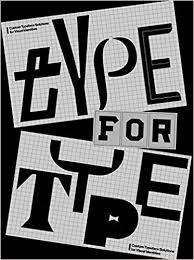 Cover of TYPE FOR TYPE: Custom typeface solutions for modern visual identities - 9789887903420